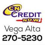 Credit Now Santurce – San Juan – Vega Alta