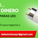 Bombillas LEDs Focos Sistemas Solares para uso comercial o negocios
